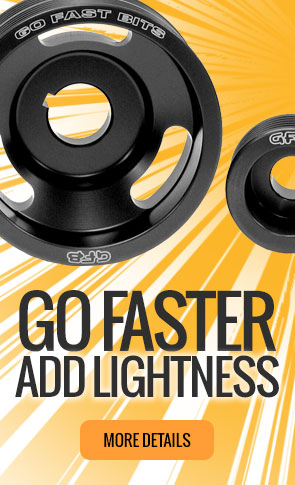 Go Faster. Add Lightness with a GFB Lightweight Pulley Kit